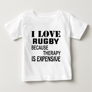 Ik houd van Rugby omdat de Therapie Duur is Baby T Shirts
