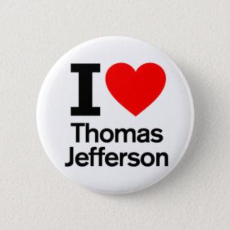 Ik houd van Thomas Jefferson Ronde Button 5,7 Cm