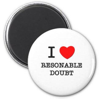 Ik houd van Twijfel Resonable Ronde Magneet 5,7 Cm