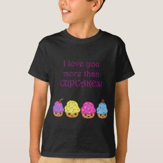 Ik houd van u meer dan Cupcakes T Shirt