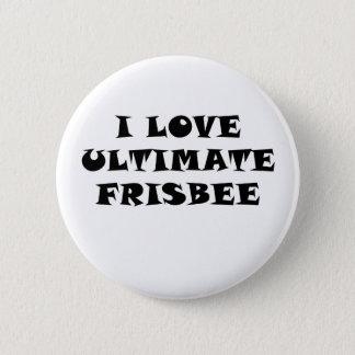 Ik houd van Uiteindelijke Frisbee Ronde Button 5,7 Cm