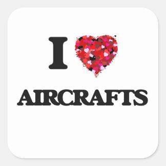 Ik houd van Vliegtuigen Vierkante Stickers