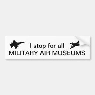 Ik houd voor alle Militaire Musea van de Lucht op Bumpersticker