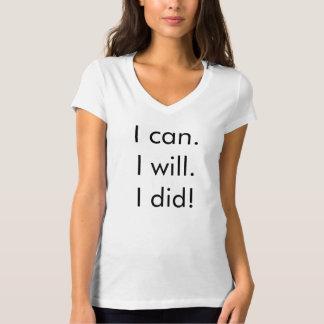 """Ik kan. Ik zal. Ik!"" T-shirt"
