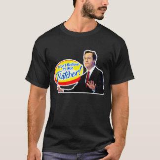 Ik kan niet geloven het geen Thatcher is! T Shirt