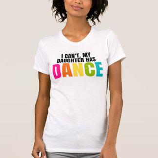 Ik kan niet.  Mijn Dochter heeft Dans T Shirt
