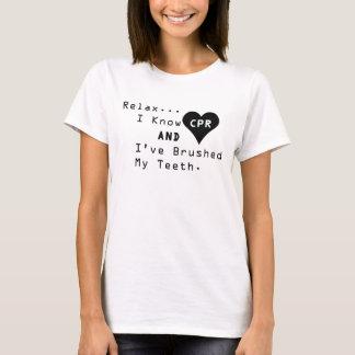 Ik ken CPR en ik heb Mijn T-shirt van Tanden