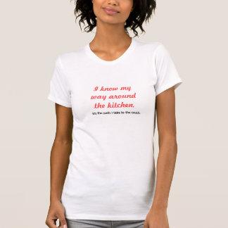 Ik ken Mijn Manier rond de T-shirt van de Keuken