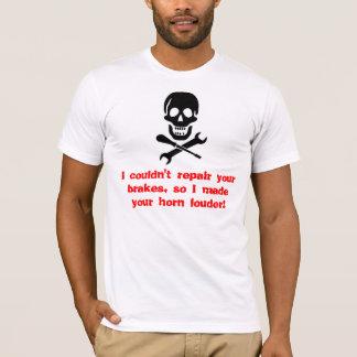 Ik kon niet uw remmen, zo I gekke… T Shirt