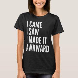 Ik kwam ik zag ik tot het Onhandige (Donkere) T Shirt