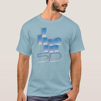 Ik leef in 5D T Shirt