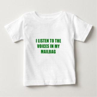 Ik luister aan de Stemmen in mijn Postzak Baby T Shirts