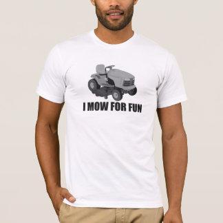 Ik maai voor pret t shirt