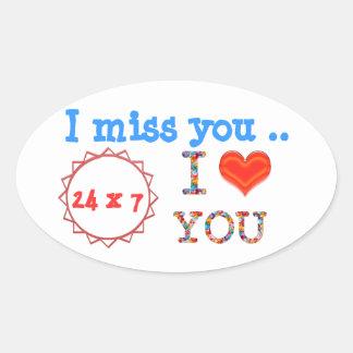 Ik mis U - een gift van uitdrukkingsn effect van Ovale Sticker
