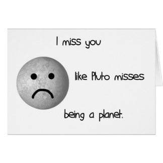 Ik mis u houd van juffrouwen die van de Pluto een Kaart