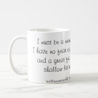 Ik moet een de koffiemok van de Meermin zijn