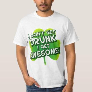 Ik niet word Drink ik word Geweldige T Shirt