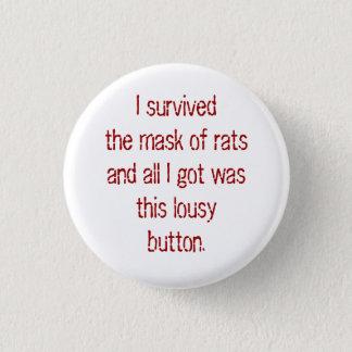 Ik overleefde het masker van ratten en alle kreeg ronde button 3,2 cm