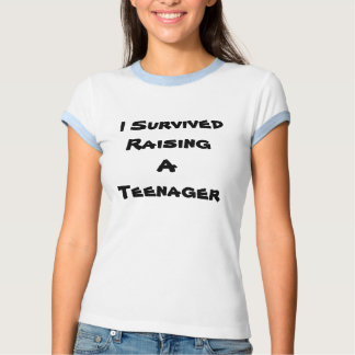 Ik overleefde het Opheffen van een Tiener Tshirts