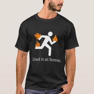 Ik probeerde het thuis de Grappige Mannen T-shirt