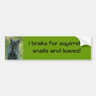 Ik rem voor eekhoorns, slakken en bladeren bumpersticker