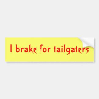Ik rem voor tailgaters bumpersticker