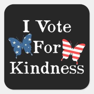 Ik stem voor Vriendelijkheid Vierkante Sticker