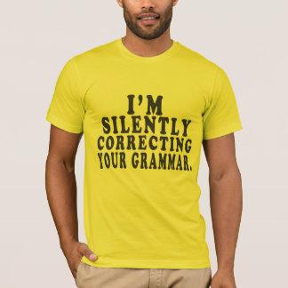 Ik verbeter stil Uw Grammatica - Grappig Overhemd T Shirt
