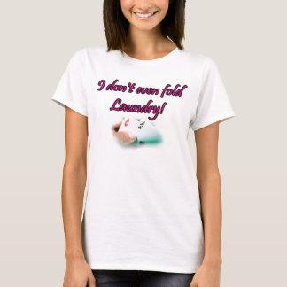 Ik vouw zelfs wasserij geen pook t shirt