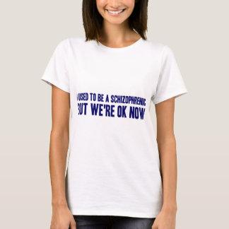 Ik was een Schizofreen T Shirt