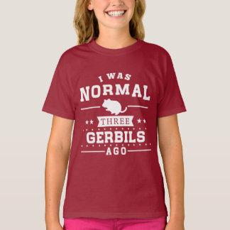 Ik was Normaal Drie Woestijnratten geleden T Shirt