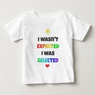 Ik werd niet verwacht, was ik het Geselecteerde Baby T Shirts