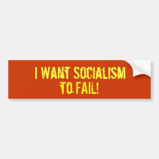 Ik wil Collectivisme, ONTBREKEN! Bumpersticker