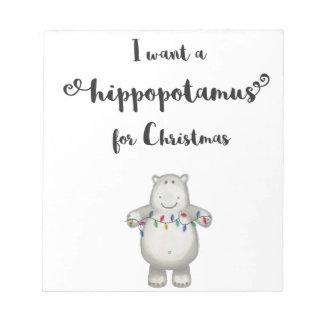 Ik wil een nijlpaard voor Kerstmis Kladblok