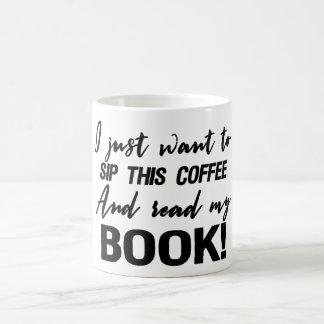 Ik wil enkel deze koffie nippen en mijn boek koffiemok