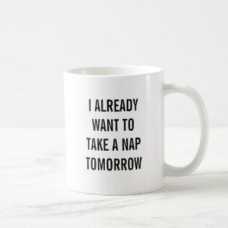 Ik wil reeds een dutje morgen nemen koffiemok