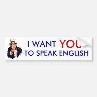 Ik wil u Engelse bumpersticker spreken