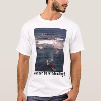 Ik windsurfing eerder! overhemd t shirt