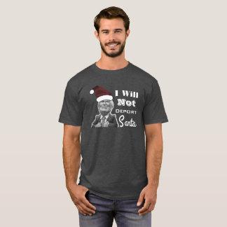 """""""ik zal de Troef van de geen Kerstman"""" deporteren T Shirt"""