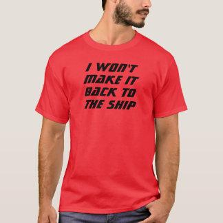 Ik zal het niet maken! t shirt