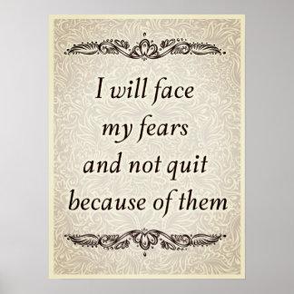 Ik zal mijn vrees - Positieve Quote´s onder ogen Poster