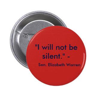 Ik zal niet stil zijn ronde button 5,7 cm