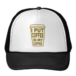 Ik zette Koffie in Mijn Koffie Trucker Cap