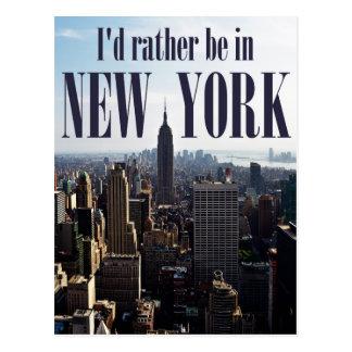 """""""ik zou eerder het briefkaart in van New York"""""""