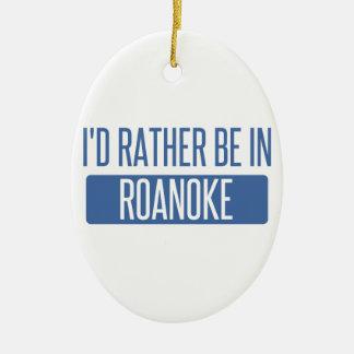 Ik zou eerder in de Heuvels van Rochester zijn Keramisch Ovaal Ornament