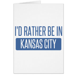 Ik zou eerder in de Stad KS van Kansas zijn Briefkaarten 0