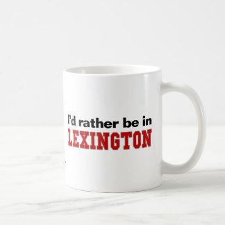 Ik zou eerder in Lexington zijn Koffiemok