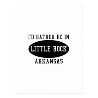 Ik zou eerder in Little Rock, Arkansas zijn Briefkaart