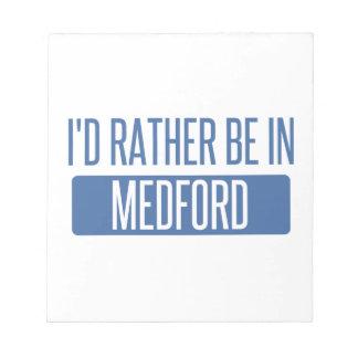 Ik zou eerder in Medford zijn OF Notitieblok