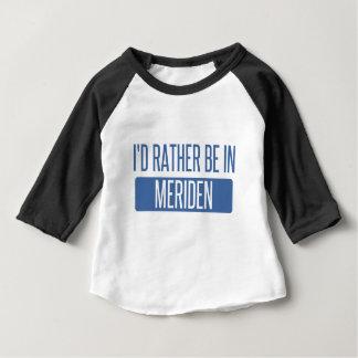 Ik zou eerder in Meriden zijn Baby T Shirts